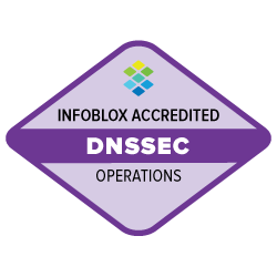 Infoblox Accredited - DNSSEC - Operations