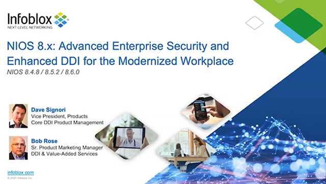 Advanced Enterprise Security And Enhanced DDI For The Modernized Workplace