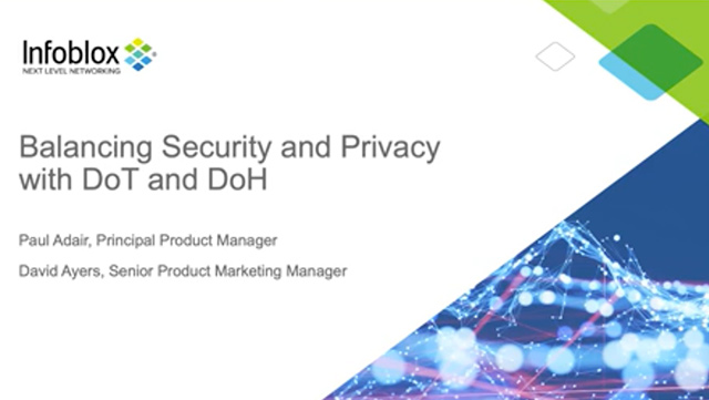 Balancing Security And Privacy With DoT And DoH