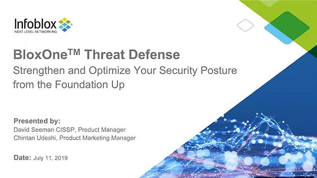 BloxOne®️ Threat Defense: Strengthen & Optimize Your Security Posture