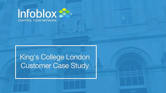 Kings College London Relies On Infoblox
