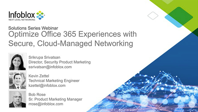 Optimize Office 365 Experiences With Secure, Cloud-Managed Networking
