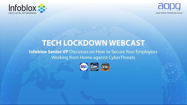 Infoblox Senior VP Discusses On How To Secure Your Employees WFH Against CyberThreats