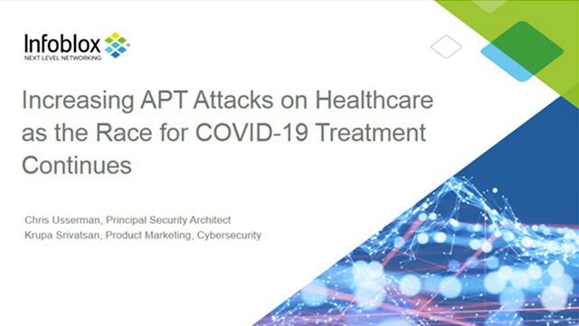 Thwarting Increased APT Attacks On Health Care Organizations And Essential Services